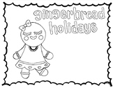Gingerbread Holiday Coloring Page for Christmas Add Gingerbread Drawing or poem