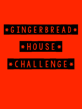 Gingerbread House Area Challenge