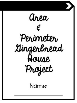 Gingerbread House Area & Perimeter Project