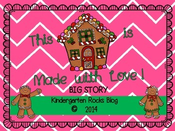 Gingerbread House Big Story