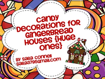 Gingerbread House Candy Decorations