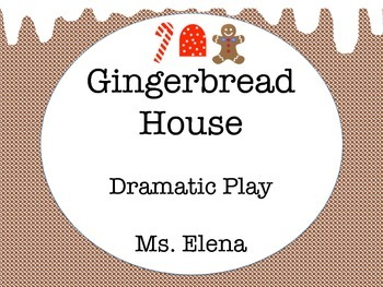 Gingerbread House Dramatic Play Theme and Activity