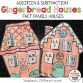 Gingerbread House Fact Families Addition and Subtraction