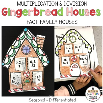 Gingerbread House Fact Families: Multiplication and Division
