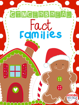 Gingerbread House Fact Family