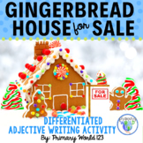 Gingerbread House For Sale- Adjectives-Descriptive Writing Common Core