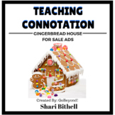 Common Core Connotation Writing Gingerbread House For Sale Ads