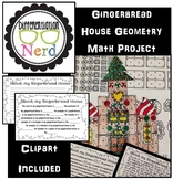 Christmas / Holiday Gingerbread House Geometry Math Project