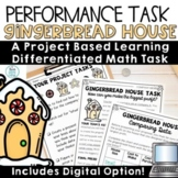 Gingerbread House Performance Based Learning Math Task