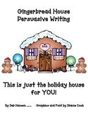 Gingerbread House Persuasive Writing Craftivity