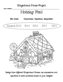 Holiday/Christmas Gingerbread House Project-Expressions and Equations