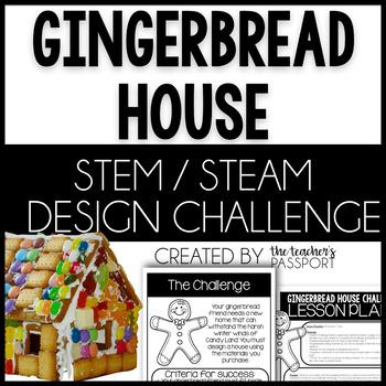 Gingerbread House STEM / STEAM Challenge
