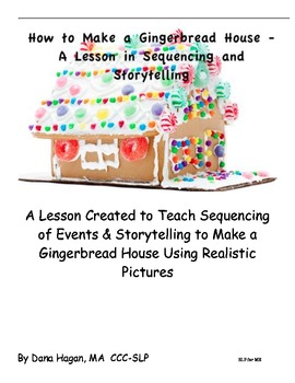Gingerbread House Sequencing Using Realistic Pictures