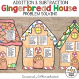Gingerbread House Story Problems: Addition and Subtraction