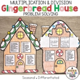 Gingerbread House Story Problems: Multiplication and Division