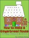 Gingerbread House Writing & Craft