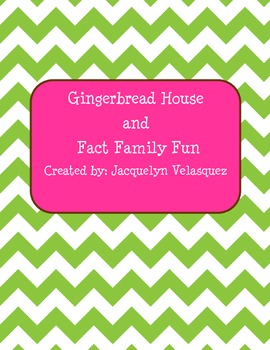 Gingerbread House and Fact Family Fun