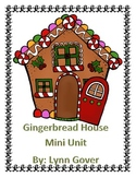 Gingerbread House mini unit