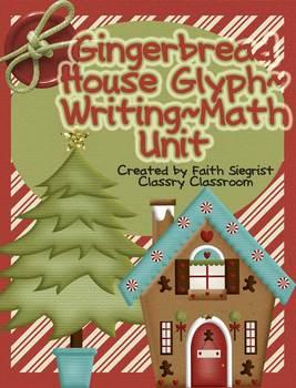Gingerbread House~Glyph~Creative Writing~Math Unit