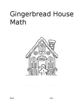 Gingerbread Houses: Math Lab
