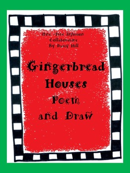 Gingerbread Houses Poem and Draw