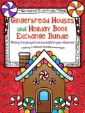 Gingerbread Houses and Holiday Book Exchange