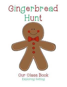 Gingerbread Hunt:  Exploring Setting