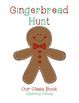 Gingerbread Hunt:  Exploring Setting