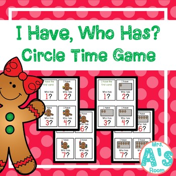 Gingerbread I Have, Who Has? Circle Time Game