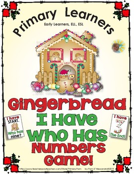 Gingerbread I Have Who Has Numbers Game - Number Words and Numerals