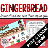 Gingerbread Interactive Book and Therapy Targets! DIGITAL