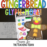 Gingerbread Glyph Plus Math and Writing Printables