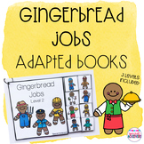 Gingerbread Jobs Adapted Books
