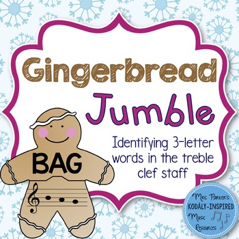 Gingerbread Jumble: Identifying 3-Letter Words in the Treble Clef Staff