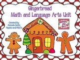 Gingerbread Kid Unit: Language Arts and Math