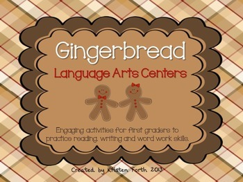 Gingerbread Language Arts Centers