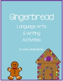 Gingerbread Language Arts Differentiated Activities