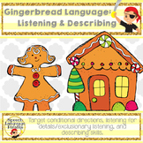 Gingerbread Language Pack: Listening & Describing
