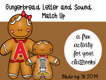 Gingerbread Letter Sound Match Up