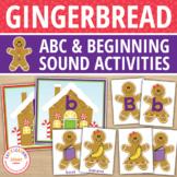 Gingerbread Literacy Activities | Alphabet & Beginning Sound Activity