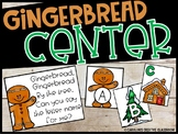 Gingerbread Literacy Center - Alphabet & Letter Sounds Center