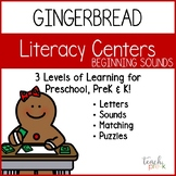 Gingerbread Literacy Centers: Beginning Sounds for Preschool, PreK, & K