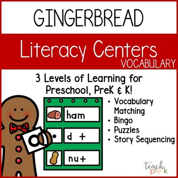 Gingerbread Literacy Centers: Vocabulary for Preschool, PreK, & K