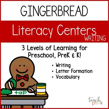 Gingerbread Literacy Centers: Writing for Preschool, PreK, & K