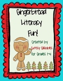 Gingerbread Literacy Fun Common Core Aligned