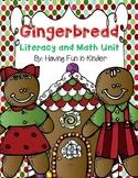 Gingerbread Literacy, Math, and Writing MEGA Unit