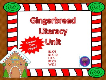 Gingerbread Literacy Unit (Common Core Aligned)