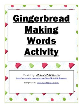 Gingerbread Making  Words Holiday Activity