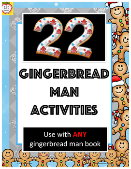 Gingerbread Man:  22 activities for any gingerbread man book