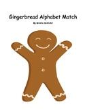 Gingerbread Man Alphabet Match